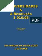 A Resolução 1010-05