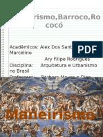 Maneirismo, Barroco e Rococó