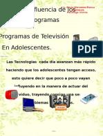 Influencia de Los Programas de Televisión en Los
