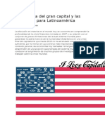 La Ofensiva Del Gran Capital y Las Amenazas Para Latinoamérica