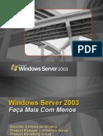 Windows Server 2003 - Apresentação Comercial Detalhada