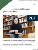 7 Grandes Nomes Da Literatura Policial No Brasil