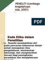 04.ETIKA PENELITI (Lembaga Ilmu Pengetahuan Indonesia,
