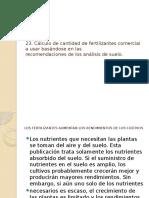 23. Cálculo de Cantidad de Fertilizantes Comercial a Usar Basándose en Las