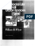 The Social Life of Small Urban Spaces