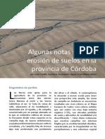 Algunas notas sobre la erosión de suelos en la provincia de Córdoba Carlos Castillo, José Antonio Mora Luque, E. V. Taguas, José Alfonso Gómez Calero