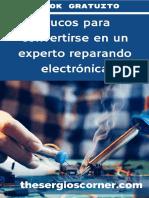 Trucos para convertirse en un experto reparando electrónica.pdf