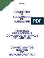 Informática - Noções de Hardware - Conceitos e Fundamentos