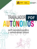 Trabajadores Autónomos. Perfil Sociodemográfico y Siniestralidad Laboral