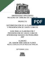 Proyecto Guia Para La Elaboracion y Presentacion de Casos Clinicos. Abp