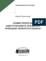 M_Piechowiak_2012-Dobro_wspolne_jako_fundament_polskiego_porzadku_konstytucyjnego-M_Piechowiak.pdf