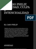 [Rollo May] Caso Philip, Ansiedad Culpa e Intencionalidad