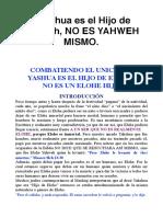 Combatiendo el Unicismo Yahweh no es Yahshua Mismo