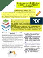 Las tecnologías, la biblioteca escolar y la alfabetización informacional