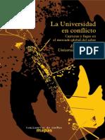 La Universidad en conflicto. Capturas y fugas en el mercado global del saber.pdf