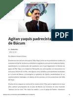 24/10/16 Agitan Yaquis Padrecistas Loma de Bácum - Crìtica