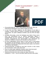 D. Afonso Henriques O Conquistador - 1143 – 1185
