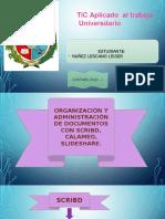 ORGANIZACIÓN Y ADMINISTRACIÓN DE DOCUMENTOS CON SCRIBD. CALAMÉO, SLIDESHARE.