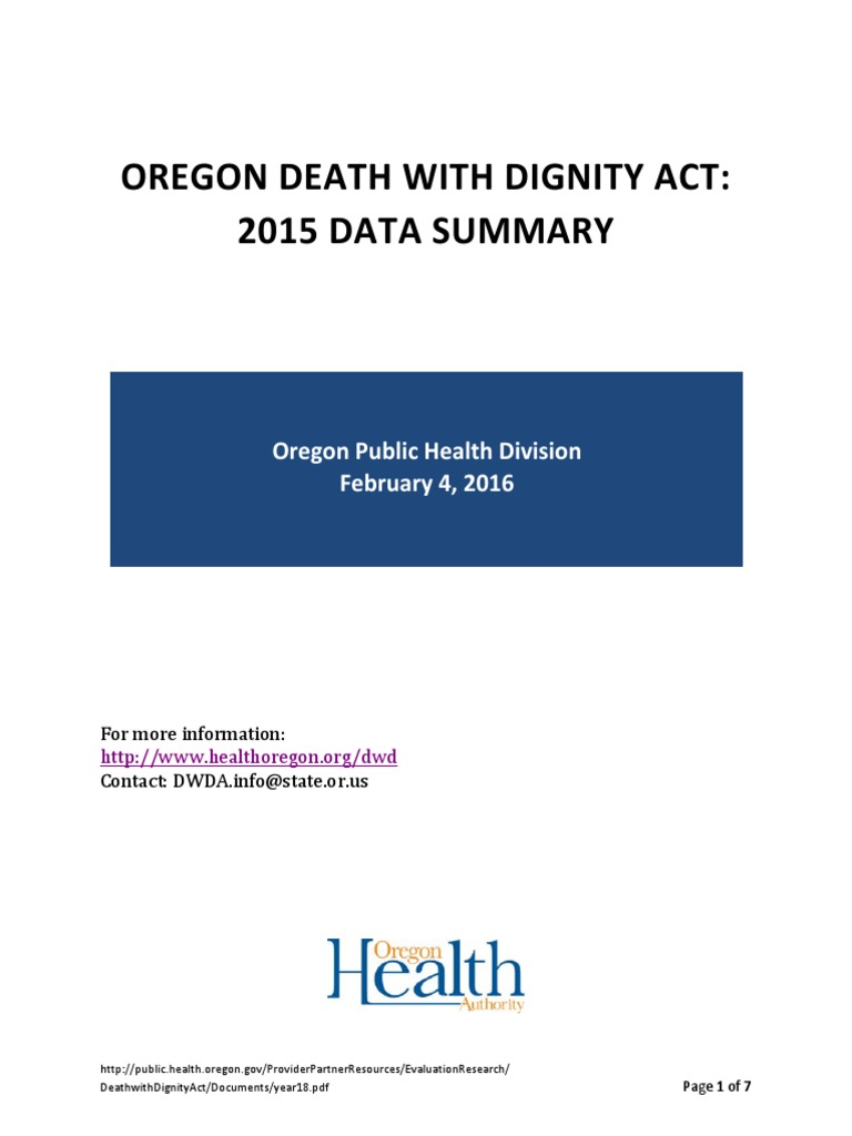 oregons death with dignity act Oregon's death with dignity act [note: the oregon death with dignity act language shown below is provided here at hospice patients alliance for your convenience and was copied from the following webpage: wwwohdhrstateorus/chs/pas/orshtm].