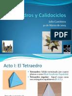 Calidociclos y Poliedros