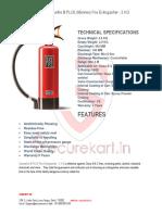 Features of Ceasefire B plus (Monnex) Extinguisher 2 Kg