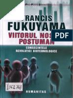 Francis Fukuyama - Viitorul nostru postuman