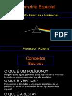 Geometria Espacial - Prismas, Pirâmides e Troncos Aula 3