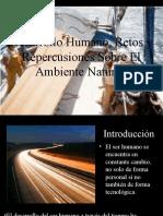 Desarrollo Humano, Retos y Repercusiones en El Medio Ambiente