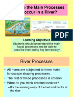 2  what are a rivers main processes