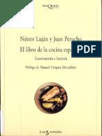 El Libro de La Cocina Española, Gastronomía e Historia - Néstor Luján y Juan Perucho