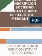 Clase No. 10 Procedimiento de Inscripción de Una s.a. Ante Registro Mercantil