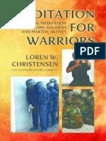 Meditation for Warriors - Loren W. Christensen
