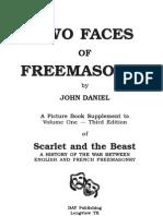 Two Faces of Freemasonry by John Daniel
