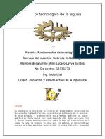 Investigación y Resumen de El Origen, Evolución y Estado Actual de La Ingeniería