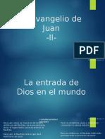 Eduardo Suanzes - Teología del Evangelio de Juan - 2 La Entrada de Dios en El Mundo