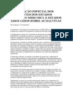 Declaração Especial Dos Presidentes Dos Estados Partes Do Mercosul e Estados Associados Sobre as Malvinas