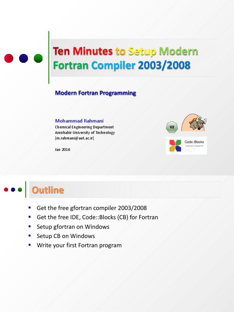 Ten Minutes to Setup Modern Fortran 2003-2008 on Windows