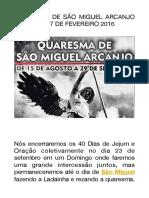 Quaresma de Sao Miguel Arcanjo