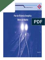 07 Plan de Eficiencia Energetica en Metro de Madrid METRO de MADRID Fenercom 2013
