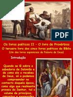 Estudo 08 - Os Livros Poéticos II - Provérbios