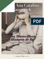 - Ana Catalina Emmerick - Una Maravillosa Historia de Fe y Su Ángel Custodio