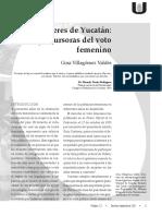 Mujeres de Yucatán. Precursoras Del Voto Femenino.