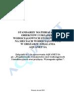 Standardy Materialowe Obiektow i Urzadzen Wodociagowych Stosowanych Na Sieciach Wodociagowych w Obszarze Dzialania Aqunet