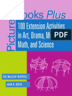 Picture Books Plus, 100 Extension Activities in Art, Drama, Music, Math, And Science