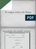 El Origen Mc3adtico de Roma1.Pptx