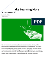 How to Make Learning More Automatic