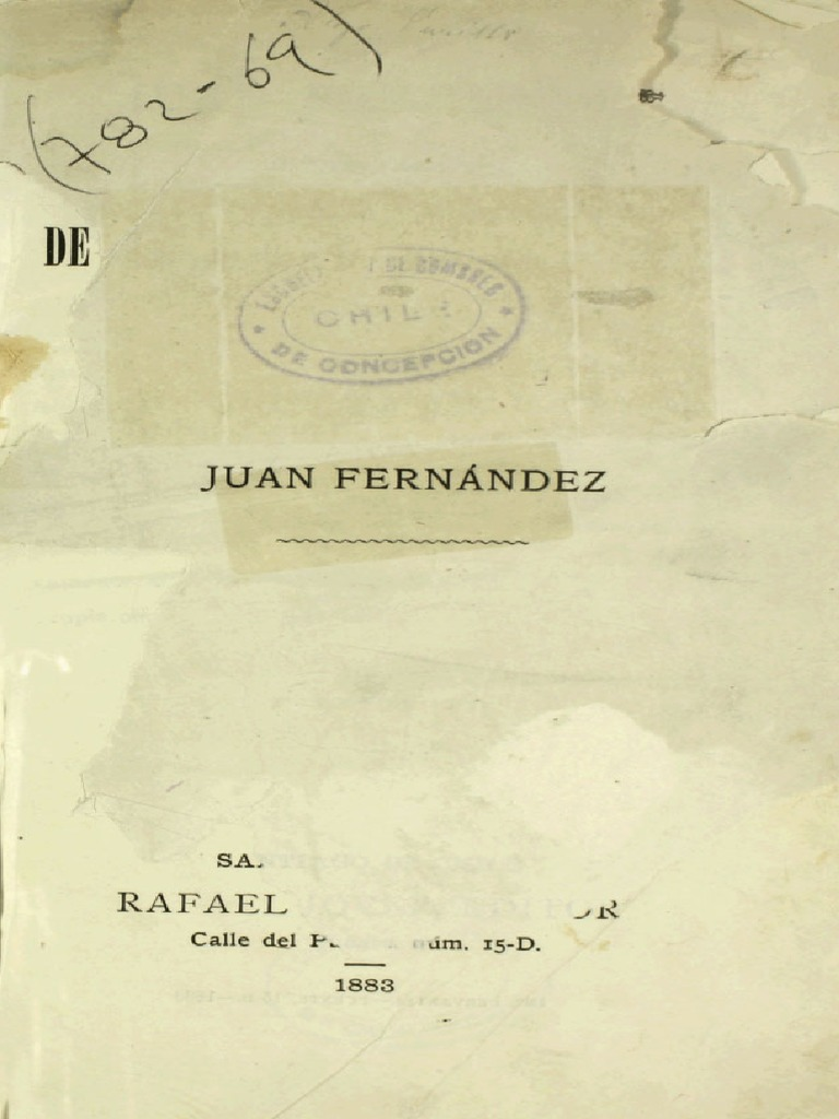 93b4b35e8b Juan Fernández. Historia verdadera de la isla de Robinson Crusoe. Por  Vickuña Mackenna