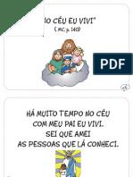 """""""No céu eu vivi"""" (MC p. 140)"""