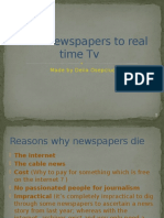 From Newspapers to Real Time Tv