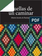 Huellas de un caminar. La Misión Jesuita en Chiapas
